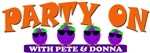 PARTY ON - Pete & Donna