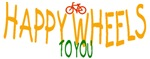 HAPPY WHEELS to you