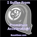I Suffer From Premature Acceleration!