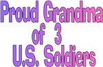 Proud Grandma of 3 US soldiers