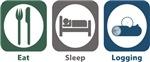 Eat, Sleep, Logging