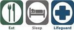 Eat, Sleep, Lifeguard