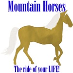 Mountain Horses, the ride of your LIFE!