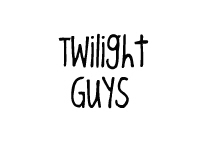 Twilight Guys