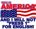 I Will Not Press 1 For English Design