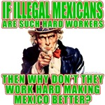 Hard Working Illegals? T-shirts & Gifts