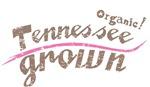 Organic! Tennessee Grown!