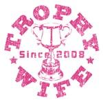 Trophy Wife Since 2008