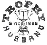 Trophy Husband Since 1995