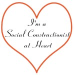 I'm a Social Constructionist At Heart