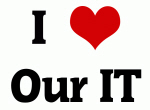 I Love Our IT