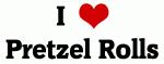I Love Pretzel Rolls