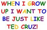 Ted Cruz when I grow up