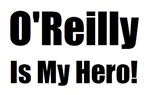 O Reilly is my hero