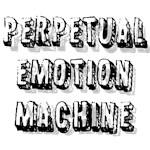 Perpetual Emotion Machine