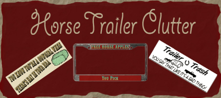 Horse Trailer Bumper Stickers & License Plate Fram