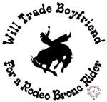Copy of Will trade boyfriend for bronc rider
