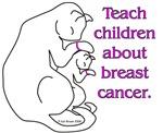 Teach Children About Breast Cancer