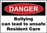 Bullying unsafe Resident