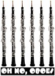 Oh No, Oboes!