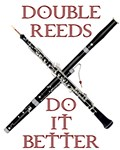 Double Reeds Do It