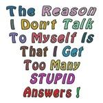 Too Stupid Answers