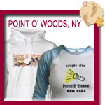 Point O' Woods T-shirts, Sweatshirts, Beach Bags