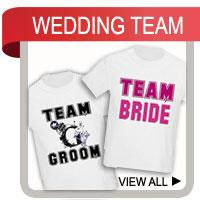 Team Bride T-shirts & Team Groom T-shirts