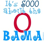 So About the O Bama T-shirts and Swag