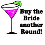 Buy the Bride Another Round T-shirts, Favors