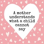 A Mother Understands - Pink with Heart