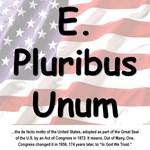 E. Pluribus Unum