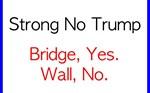 Bridge, Yes. Wall, no.