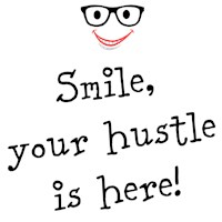 Your hustle is here!