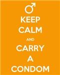 Keep Calm & Wear a Condom
