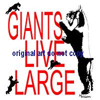 Giants live Large, 2 designs