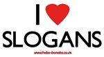 I love Slogans