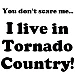 I live in Tornado Country!