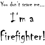 You don't scare me...FF