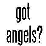 got angels?