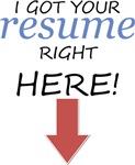 I Got Your Resume