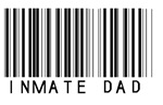 Inmate Dad Barcode Style