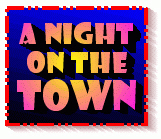 Night On The Town T-Shirts