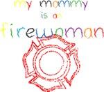 My Mommy-Firewoman