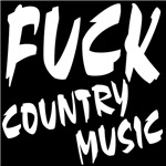 Fuck Country Music