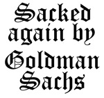 Sacked Again by Goldman Sachs