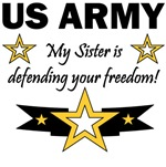 US Army My sister is defending your freedom!