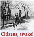 Citizens, awake!