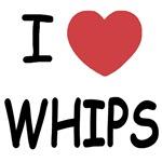 I heart whips