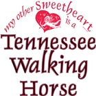 Tennessee Walking Horse T-shirts Gifts: Sweetheart